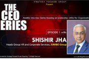 The CEO Series: HR Leadership Conversations with Shishir Jha