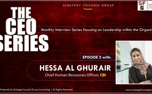 The CEO Series EP 2: HR Leadership Conversations with Hessa Al Ghurair